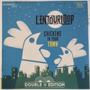 L'Entourloop - Chickens In Your Town 2LP