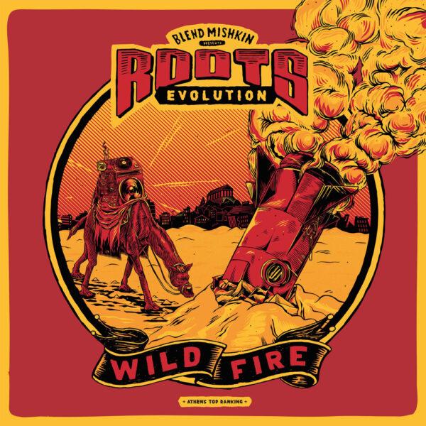 Blend Mishkin & Roots Evolution - Wild Fire LP